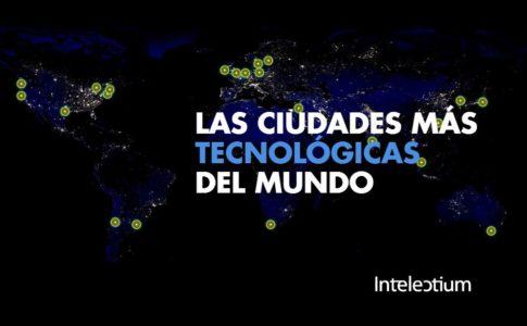 Las ciudades más tecnológicas del mundo