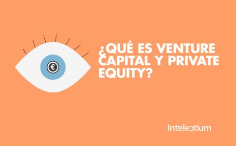 Capital Privado: ¿Qué es Venture Capital y Private Equity?