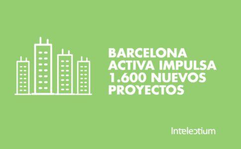 Barcelona activa impulsa 1.600 nuevos proyectos de negocio en la ciudad durante 2016