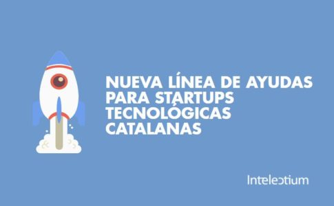 Startup Capital Acció: Nueva línea de ayudas para las startups tecnológicas catalanas