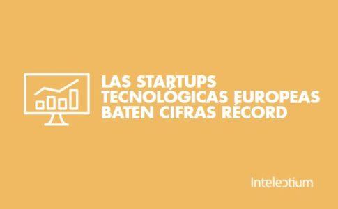 Las startups tecnológicas europeas baten cifras récord