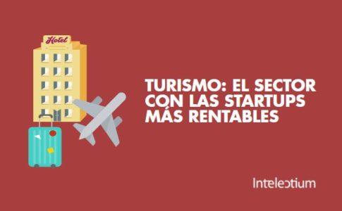 TURISMO: el sector con las startups más rentables