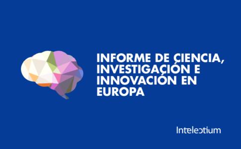 La Comisión Europea publica el Informe sobre el estado de la Ciencia, la Investigación y la Innovación en Europa