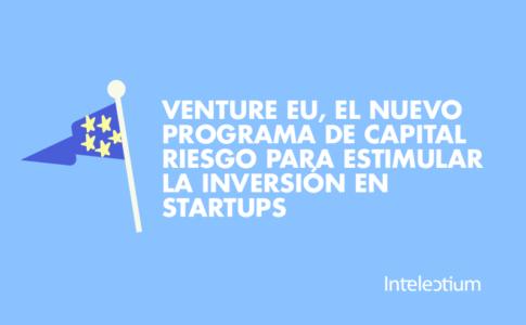 UE lanza un programa para impulsar inversión de capital riesgo en innovación