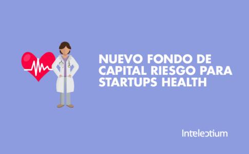 Nuevo fondo de capital riesgo para startups health
