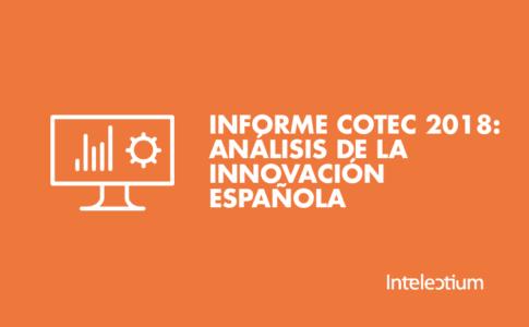 Informe COTEC 2018: Análisis de la innovación española