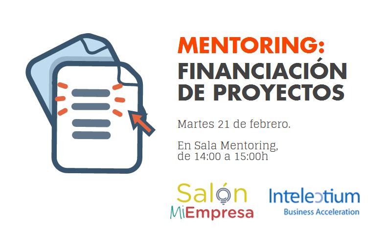 Intelectium y Salón Mi Empresa Mentoring Financiación proyectos