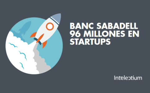 Banc Sabadell ha destinado 96 millones de euros en Startups