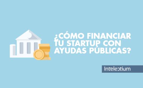 ¿Cómo financiar tu startup de la manera más eficaz?