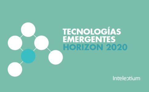 Las Tecnologías Emergentes en el Programa Europeo Horizon2020