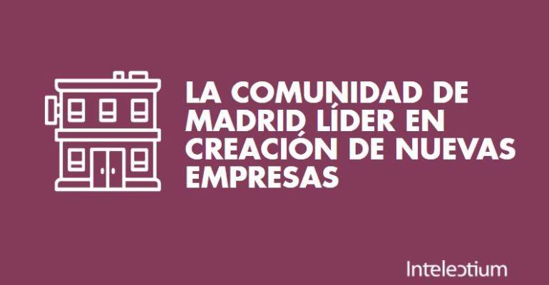 Emprendimiento en Madrid, la región lidera la creación de empresas