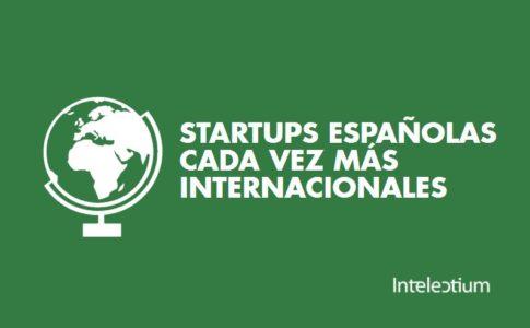 Las Startups españolas tienden a ser cada vez más internacionales