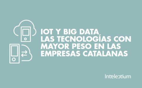 Las empresas catalanas apuestan por las tecnologías IOT y BIG DATA