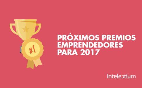 Próximos premios emprendedores para 2017