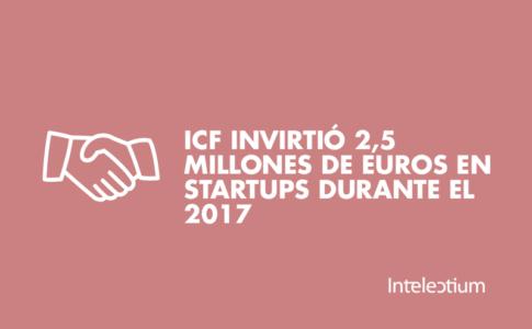 ICF invirtió 2,5 millones de euros en startups durante 2017