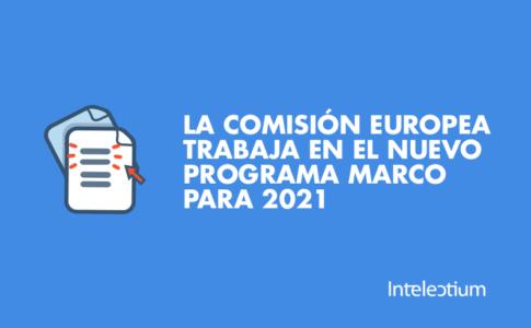 La comisión europea prepara el nuevo programa marco de investigación e innovación para 2021