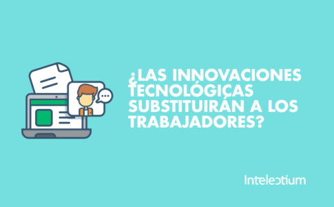 Innovación y empleo: Las nuevas tecnologías substituirán al empleo?