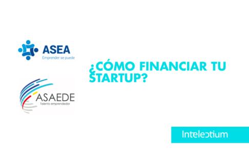 ¿Cómo financiar tu startup? consejos financiación para emprendedores