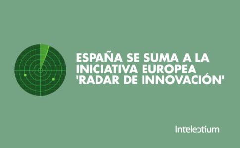 España se suma a la iniciativa europea 'Radar de Innovación'