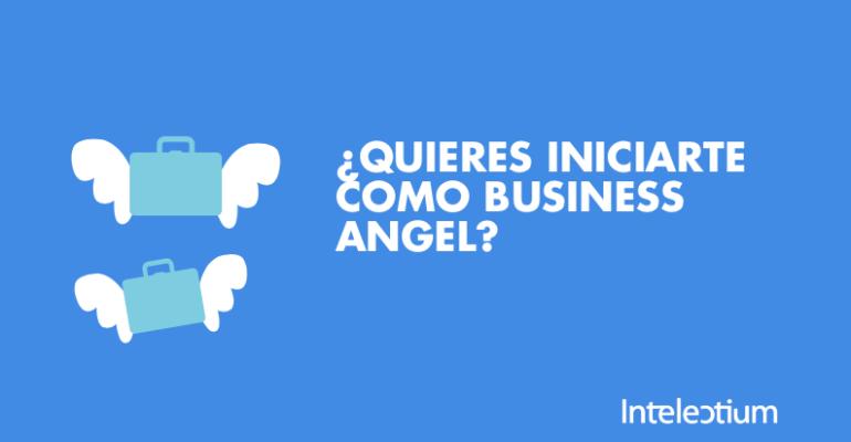 ¿Quieres iniciarte como Business Angel?
