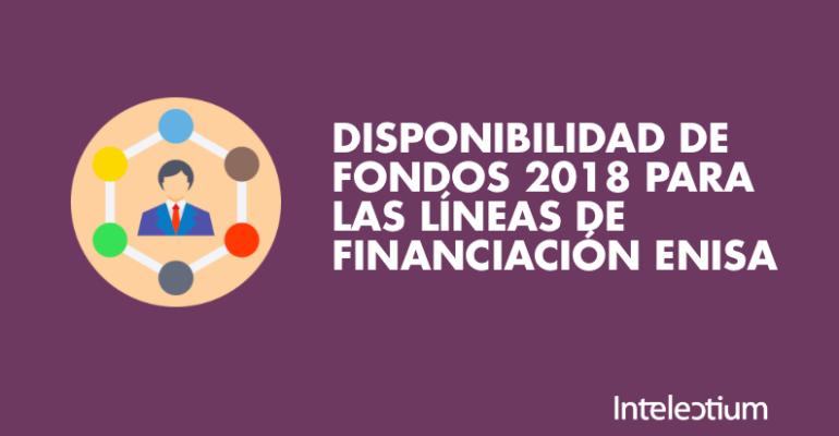 ENISA anuncia su disponibilidad de fondos para 2018