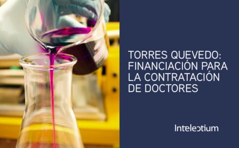 Torres Quevedo 2019: Financiación para la contratación de doctores