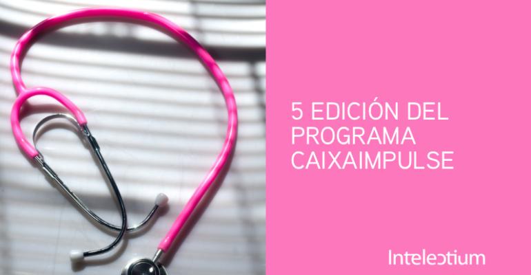 5 EDICIÓN DEL PROGRAMA CAIXAIMPULSE